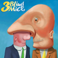 3 Blind Mice - Good Grief