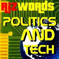 RizWords Politics and Tech